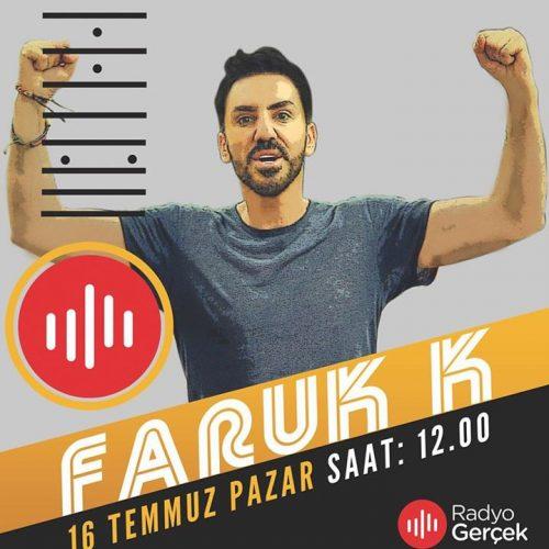Konuk: Faruk K