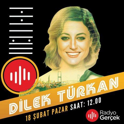 Konuk: Dilek Türkan